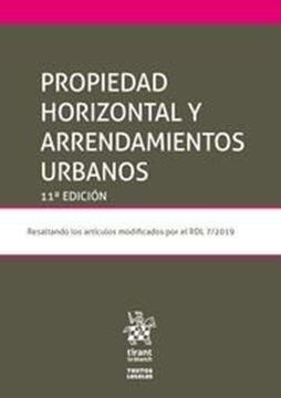 Imagen de Propiedad Horizontal y Arrendamientos Urbanos, 11ª ed, 2019