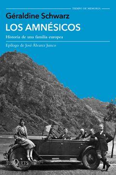 """Los amnésicos """"Historia de una familia europea"""""""