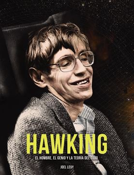 """Hawking """"El hombre, el genio y la Teoría del Todo"""""""