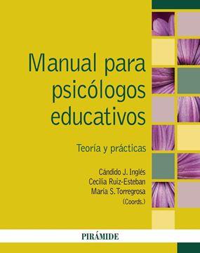"""Manual para psicólogos educativos """"Teoría y prácticas"""""""