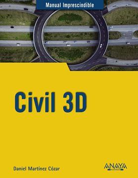 """Civil 3D """"Manual imprescindible"""""""