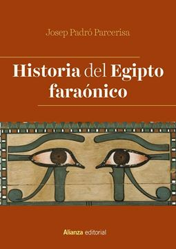 Historia del Egipto faraónico, 2ª ed, 2019
