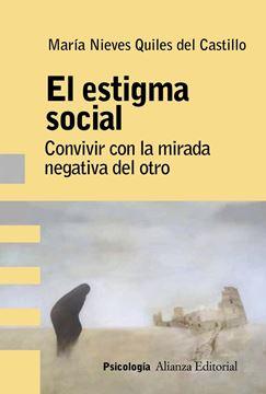 """El estigma social """"Análisis, evaluación e intervención"""""""