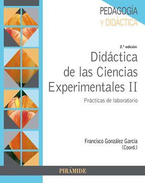 """Didáctica de las Ciencias Experimentales II """"Prácticas de laboratorio"""""""