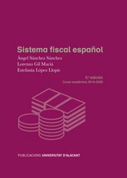 Imagen de Sistema fiscal español. 5ª ed. 2019 -  Curso académico 2019-2020