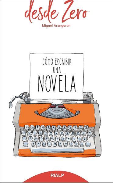 Cómo Escribir una Novela