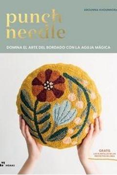 """Punch needle, 2019 """"Domina el arte del bordado con la aguja mágica"""""""