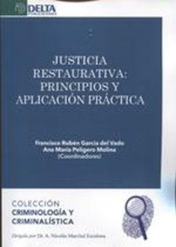 """Justicia restaurativa """"Principios y aplicación práctica"""""""
