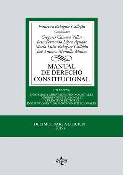 """Manual de Derecho Constitucional, 14ª ed, 2019 """"Vol. II: Derechos y libertades fundamentales. Deberes constitucionales y principios rectores institucion"""""""