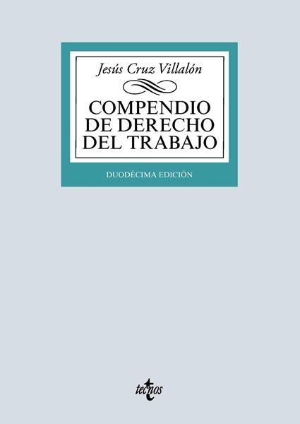 Compendio de Derecho del Trabajo, 12ª ed, 2019