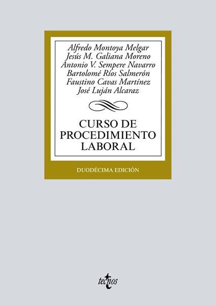 Curso de procedimiento laboral, 12ª ed, 2019