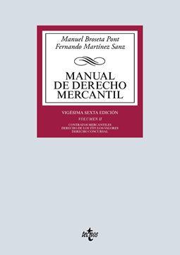 """Manual de Derecho Mercantil, 26ª ed, 2019 """"Vol. II. Contratos mercantiles. Derecho de los títulos-valores. Derecho Concursal"""""""