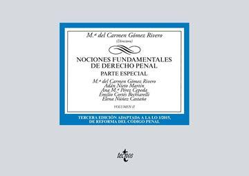 """Nociones fundamentales de Derecho Penal, 3ª ed, 2019 """"Volumen II. Parte especial"""""""