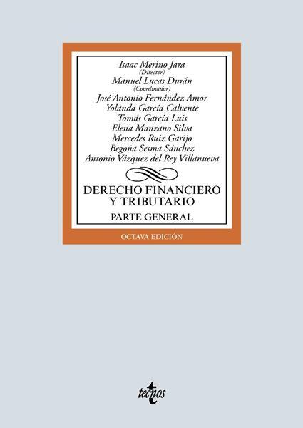 """Derecho financiero y tributario, 8ª ed, 2019 """"Parte general. Contenido Descargable"""""""