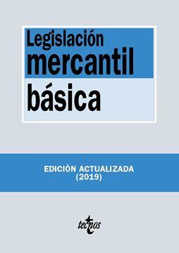 Legislación mercantil básica, 16ª ed, 2019