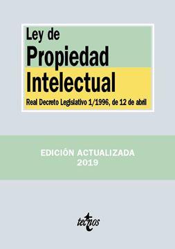 """Ley de Propiedad Intelectual, 4ª ed, 2019 """"Real Decreto Legislativo 1/1996, de 12 de abril"""""""