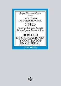 """Derecho de obligaciones y contratos en general, 4ª ed, 2019 """"Lecciones de Derecho Civil"""""""