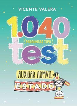 """1040 preguntas tipo test Auxiliar Administrativo del Estado, 2019 """"Organización pública y actividad administrativa"""""""