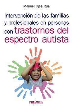 Intervención de las familias y profesionales en personas con trastornos del espectro autista, 2019
