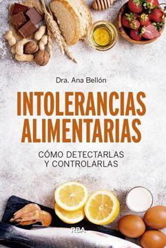 """Intolerancias alimentarias, 2019 """"Cómo detectarlas y controlarlas"""""""