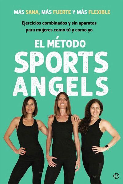 """Método Sports Angels, El """"Más sana, más fuerte y más flexible"""""""