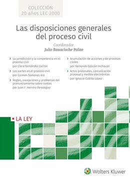 Las disposiciones generales del proceso civil 5 Vols., 2019