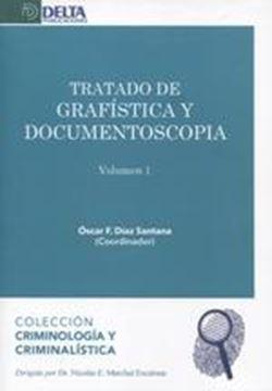 Tratado de grafística y documentoscopia, Vol. 1 Parte teórica