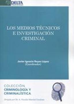 Los medios técnicos e investigación criminal, 2019