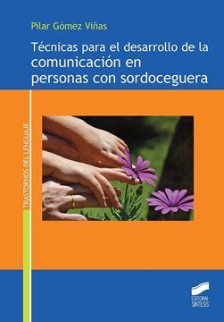 Técnicas para el desarrollo de la comunicación en personas con sordocegera, 2019