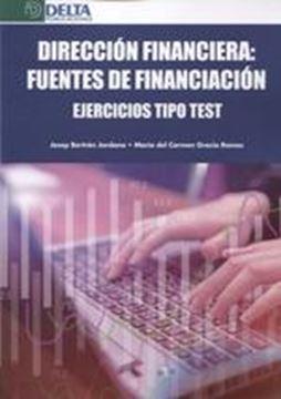 """Dirección financiera: Fuentes de financiación, 2019 """"Ejercicios tipo test"""""""