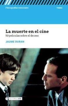 """Muerte en el cine, La """"50 películas sobre el deceso"""""""