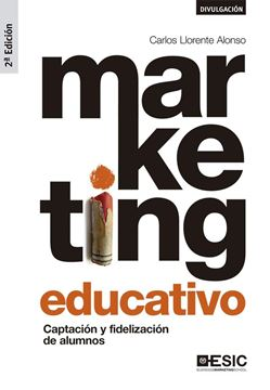 "Marketing educativo, 2ª ed, 2019 ""Captación y fidelización de alumnos"""