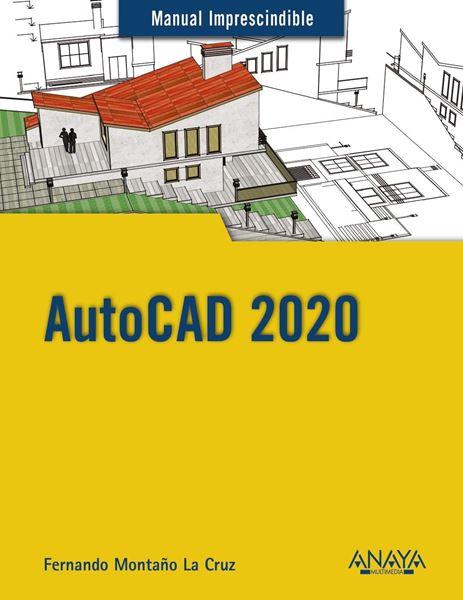 "AutoCAD 2020 ""Manual imprescindible"""