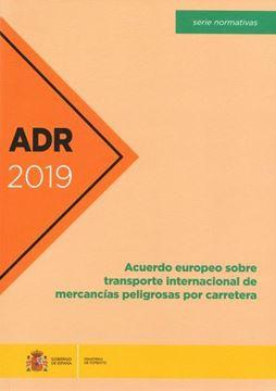 Imagen de ADR 2019 Acuerdo europeo sobre transporte internacional de mercancías peligrosas por carretera