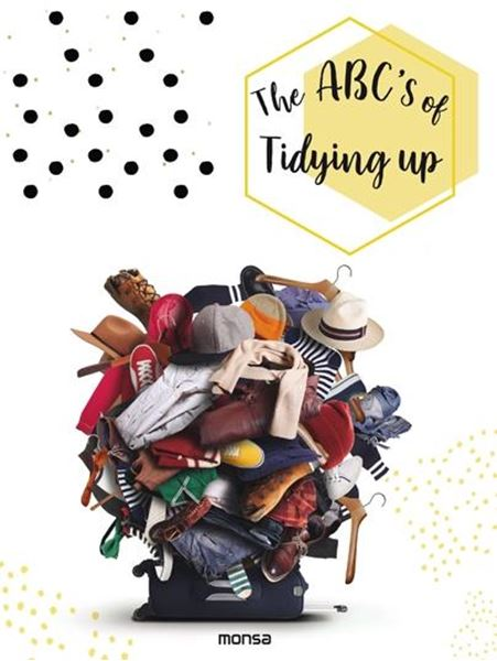 The ABCâ  S of Tidying Up
