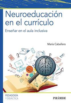 """Neuroeducación en el currículo """"Enseñar en el aula inclusiva"""""""