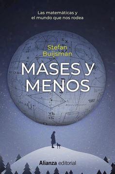 """Mases y menos """"Las matemáticas y el mundo que nos rodea"""""""