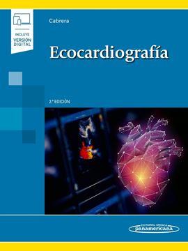 Ecocardiografía (incluye versión digital) 2ª ed, 2019