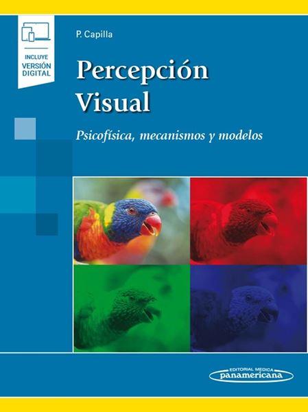 """Percepción visual (incluye versión digital), 2019 """"Psicofísica, mecanismos y modelos."""""""