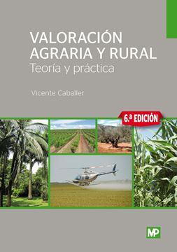 Valoración agraria y rural, 6ª ed, 2019