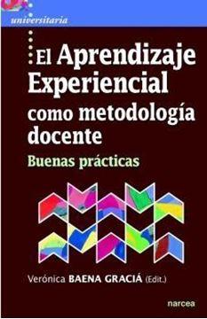 """Aprendizaje experiencial como metodología docente """"Buenas prácticas"""""""