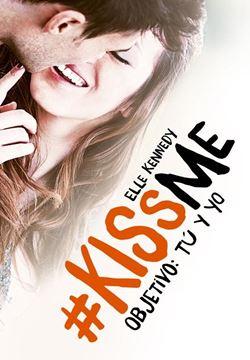 Objetivo: tú y yo ( KissMe 2)