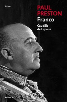 """Franco (edición actualizada) """"Caudillo de España"""""""