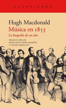 """Música en 1853 """"La biografía de un año"""""""