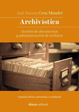 """Archivística, 2ª ed, 2019 """"Gestión de documentos y administración de archivos. Nueva edición"""""""