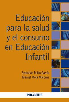 Educación para la salud y el consumo en Educación Infantil, 2019