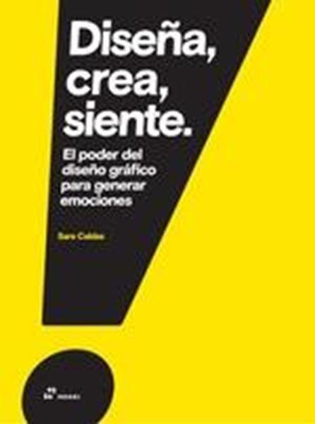 Diseña, crea, siente. El poder del diseño gráfico para generar emociones