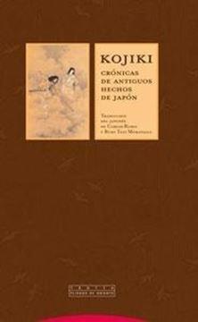 """Kojiki """"Crónicas de Antiguos Hechos de Japón"""""""