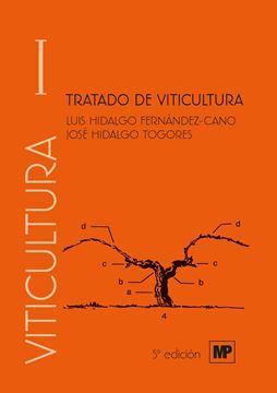 Tratado de viticultura. Volumen I y II, 5ª ed, 2019