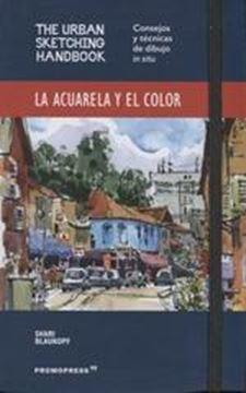 """Acuarela y el color, La """"The Urban Sketching Handbook"""""""